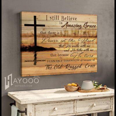 I Still Believe In Amazing Grace Cross