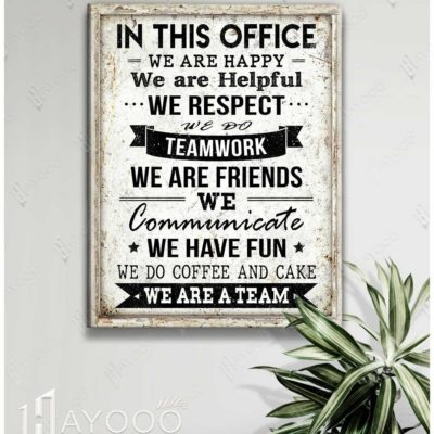 In This Office We Are Happy